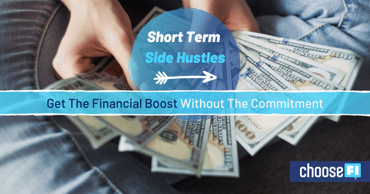 Short Term Side Hustles: Get The Financial Boost Without The Commitment
