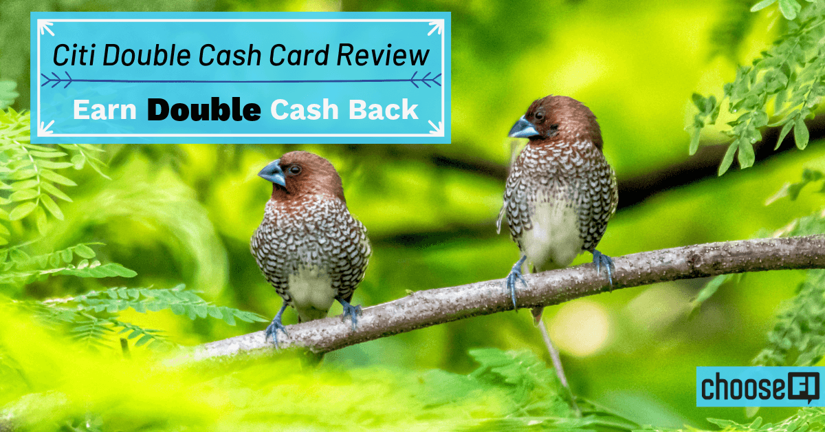 Citi Double Cash Card Review: Earn Double Cash Back