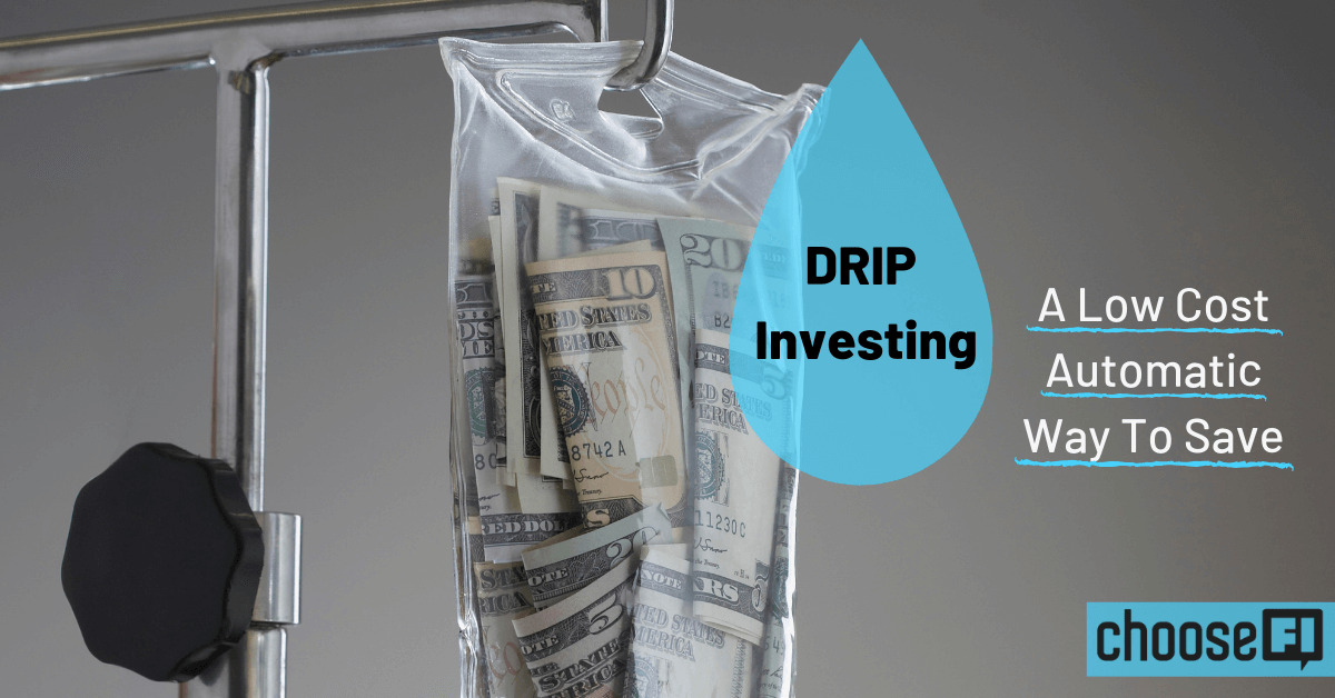 DRIP Investing: A Low-Cost Automatic Way To Save