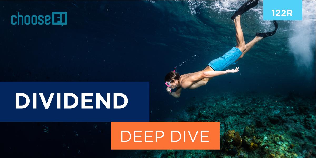 122R | Dividend Deep Dive