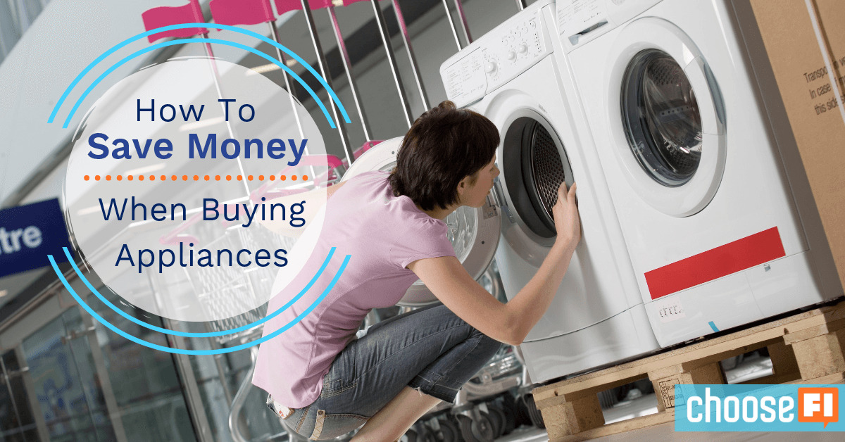 How To Save Money When Buying Appliances