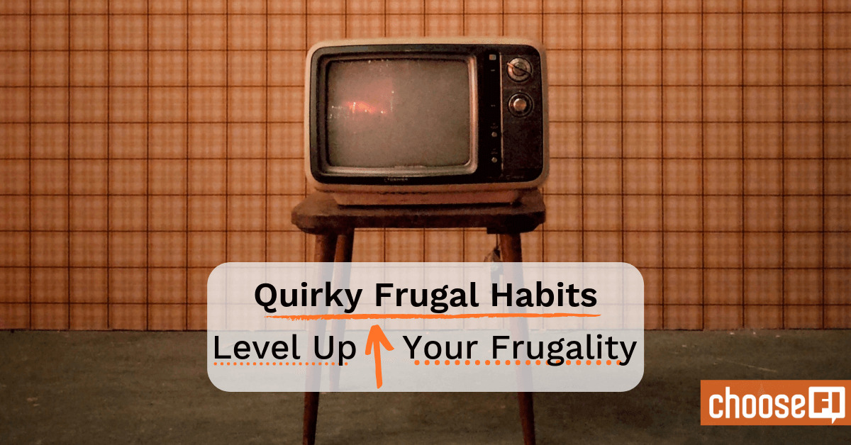 Quirky Frugal Habits: Level Up Your Frugality