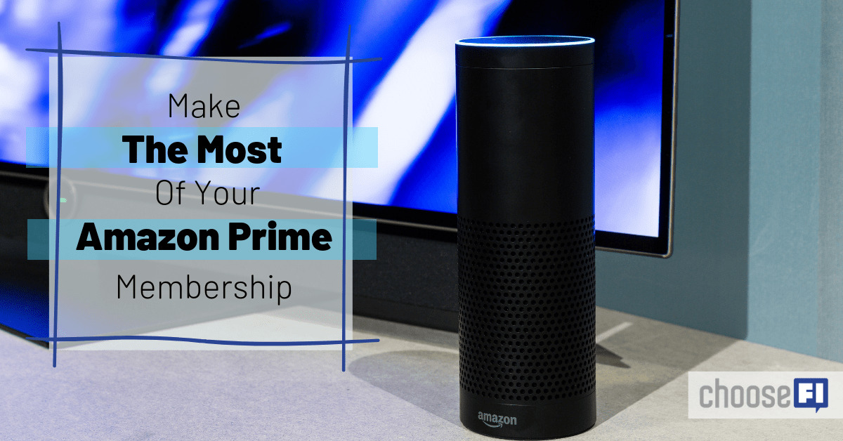 Make The Most Of Your Amazon Prime Membership