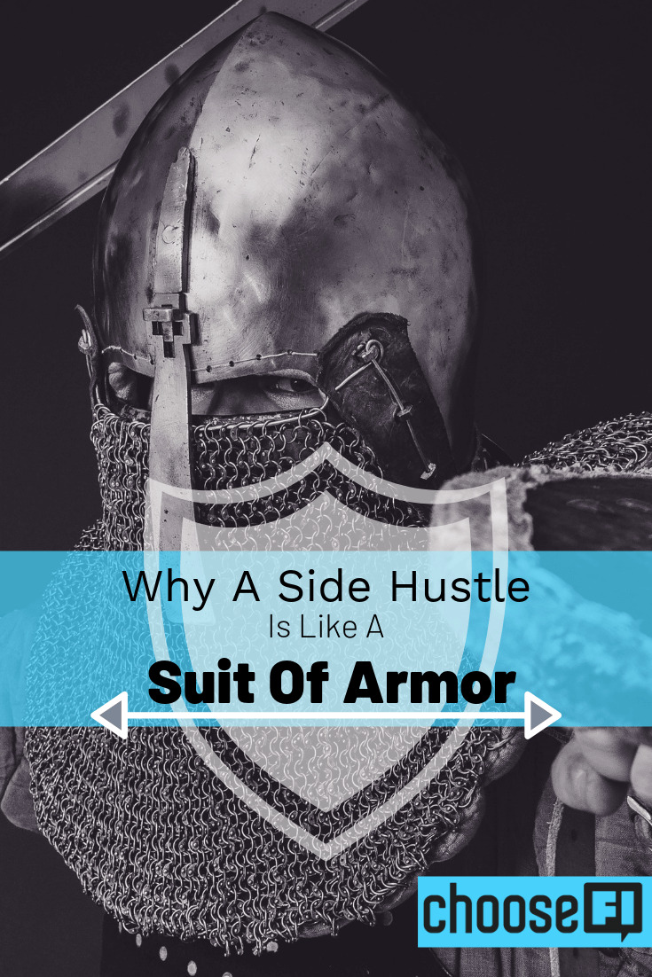 Why A Side Hustle Is Like A Suit Of Armor