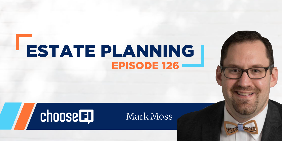 126 | Estate Planning Wills vs Trusts | Mark Moss