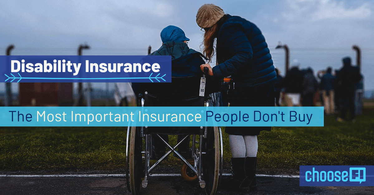 Disability Insurance: The Most Important Insurance People Don't Buy