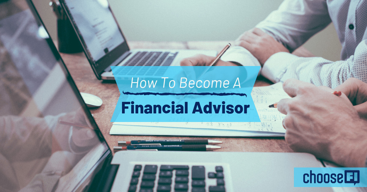 How To Become A Financial Advisor