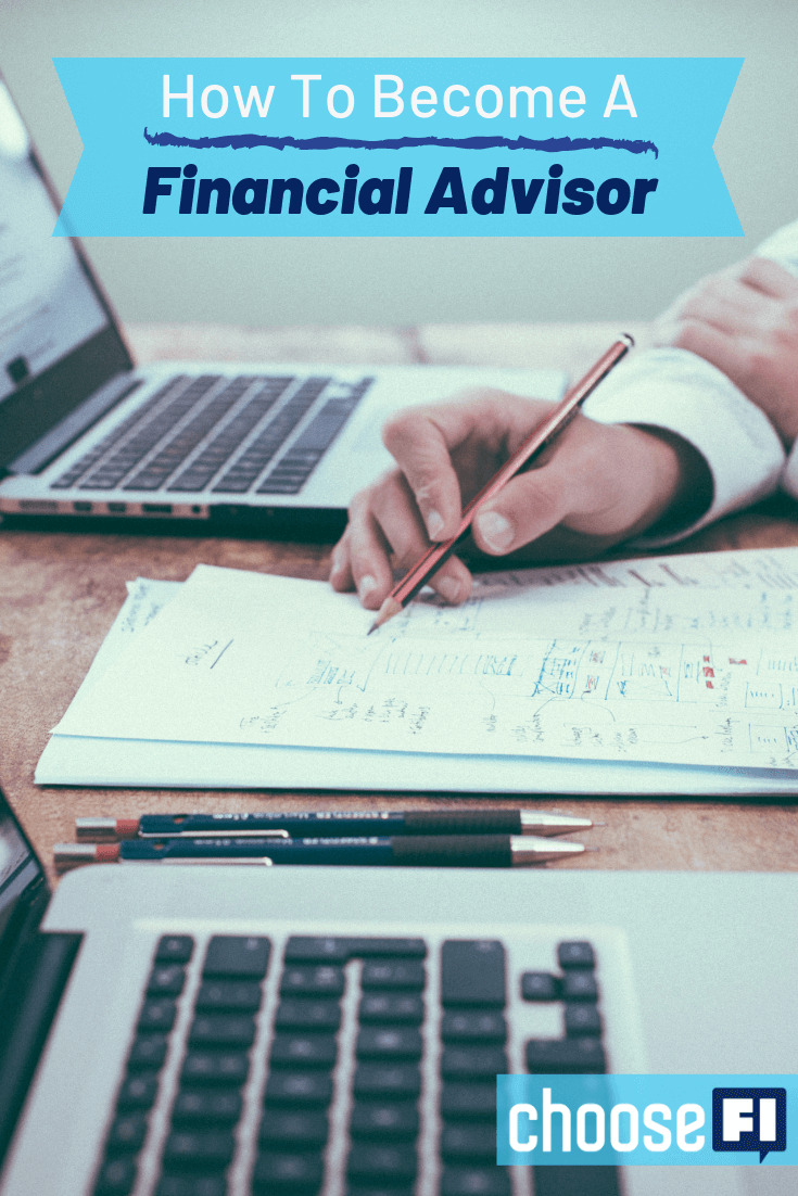 How To Become A Financial Advisor >> How To Become A Financial Advisor Choosefi