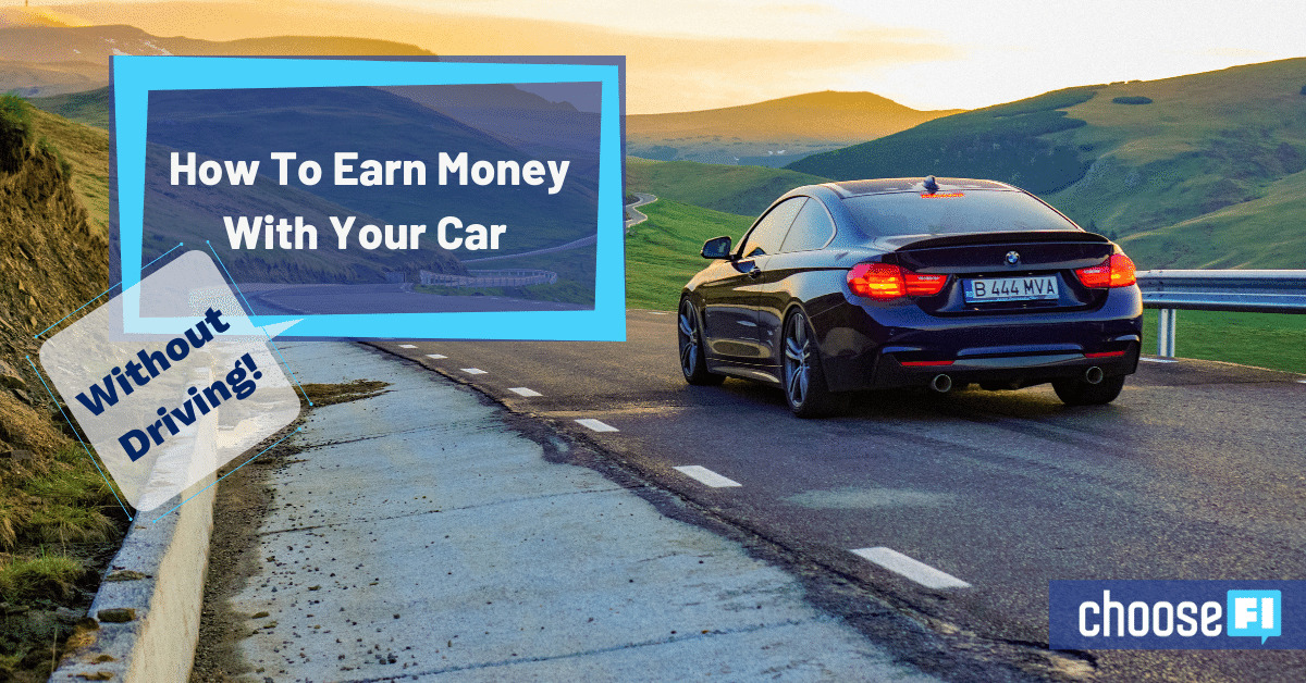 How To Earn Money With Your Car