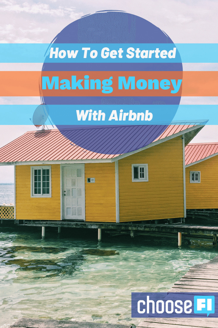 How To Get Started Making Money With Airbnb