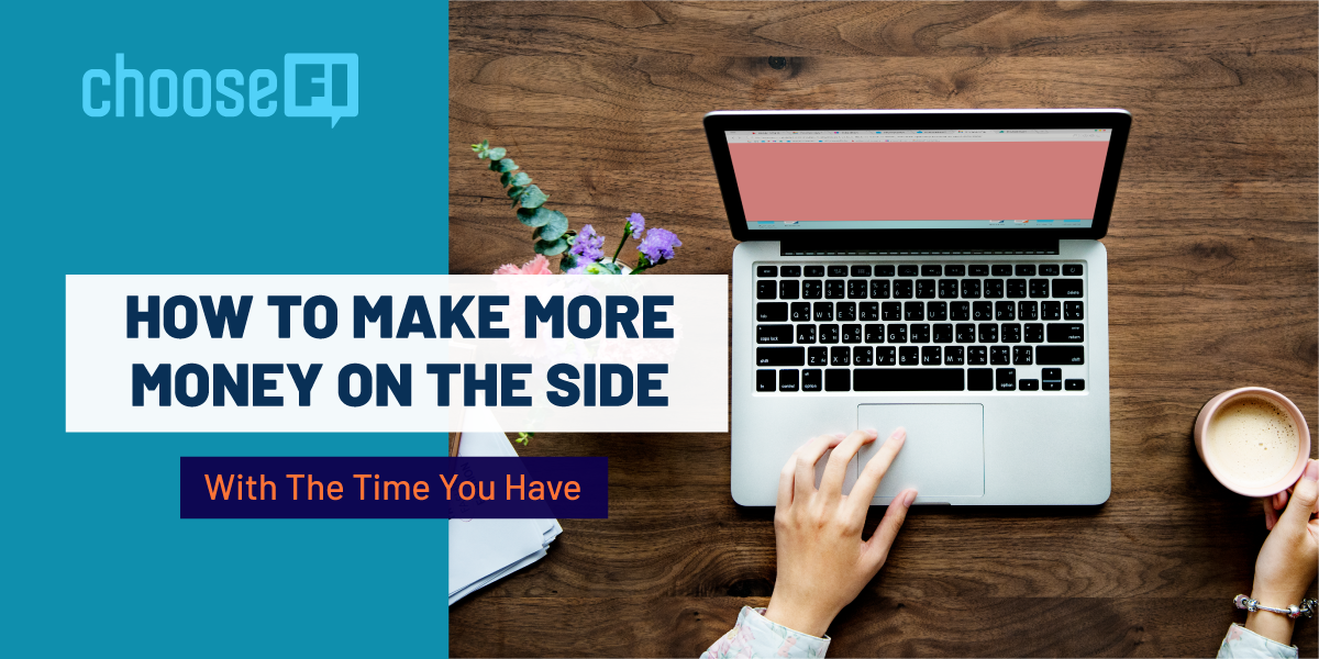 How To Make More Money On The Side With The Time You Have