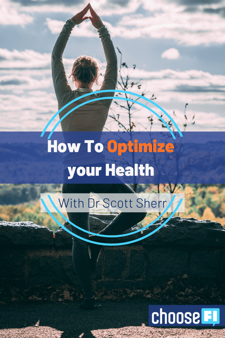 How To Optimize Your Health With Dr. Scott Sherr