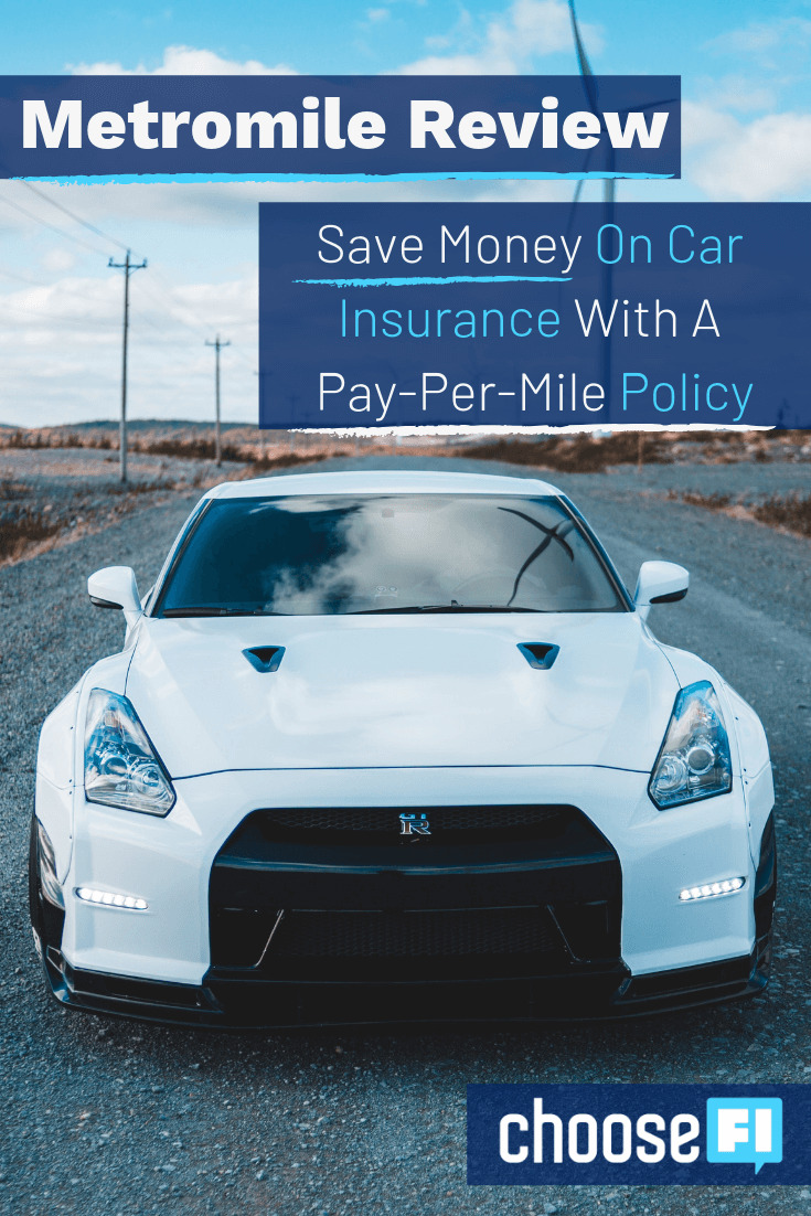 Save Money On Car Insurance With A Pay-Per-Mile Policy: Metromile Review