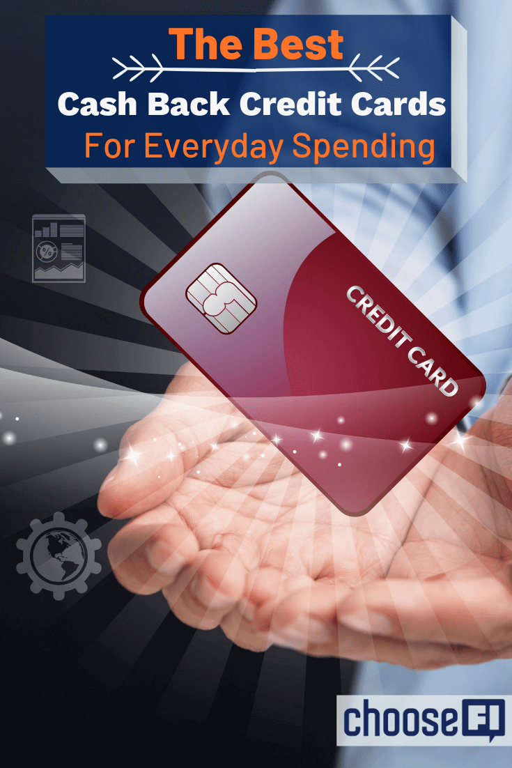 The Best Cash Back Credit Cards For Everyday Spending