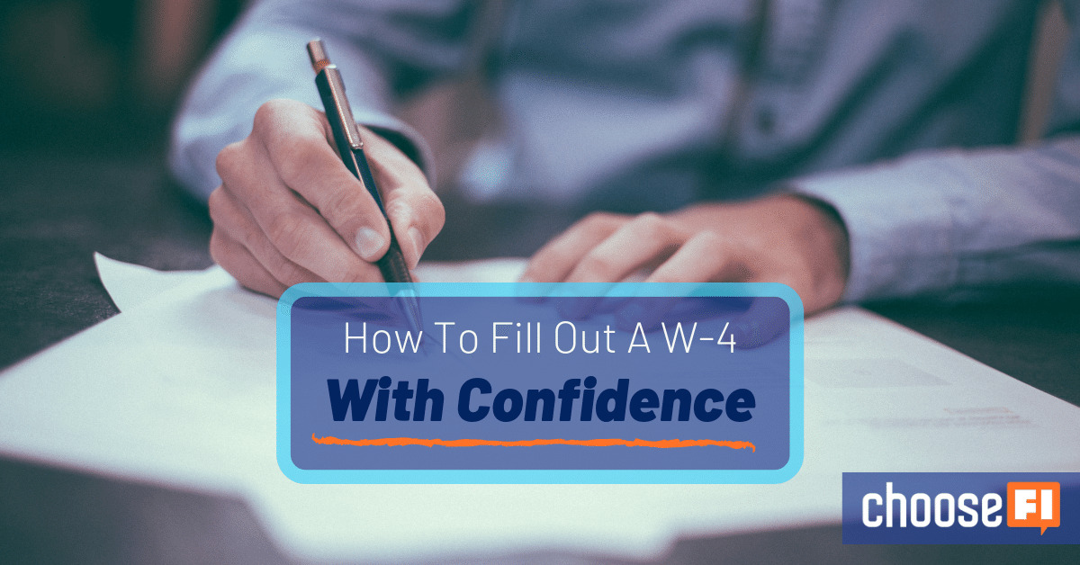 How To Fill Out A W-4 With Confidence