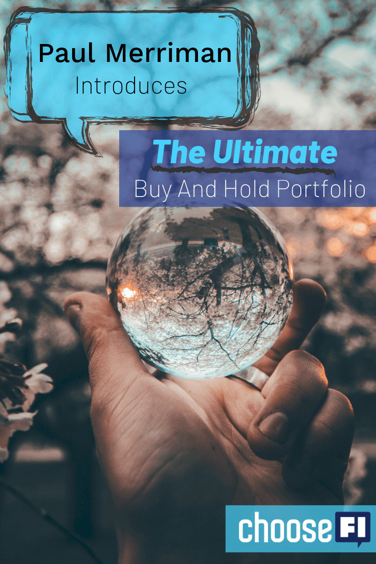 Paul Merriman Introduces The Ultimate Buy And Hold Portfolio