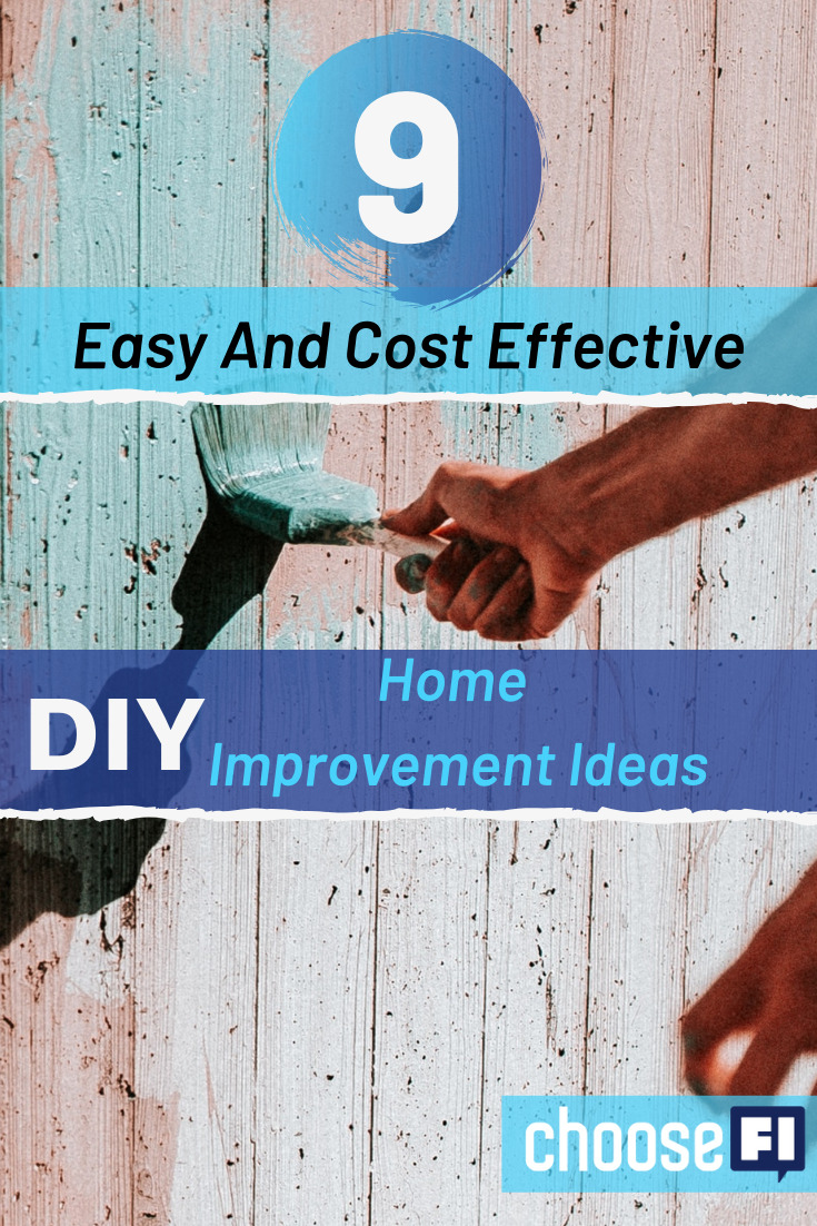 9 Easy And Cost-Effective DIY Home Improvement Ideas