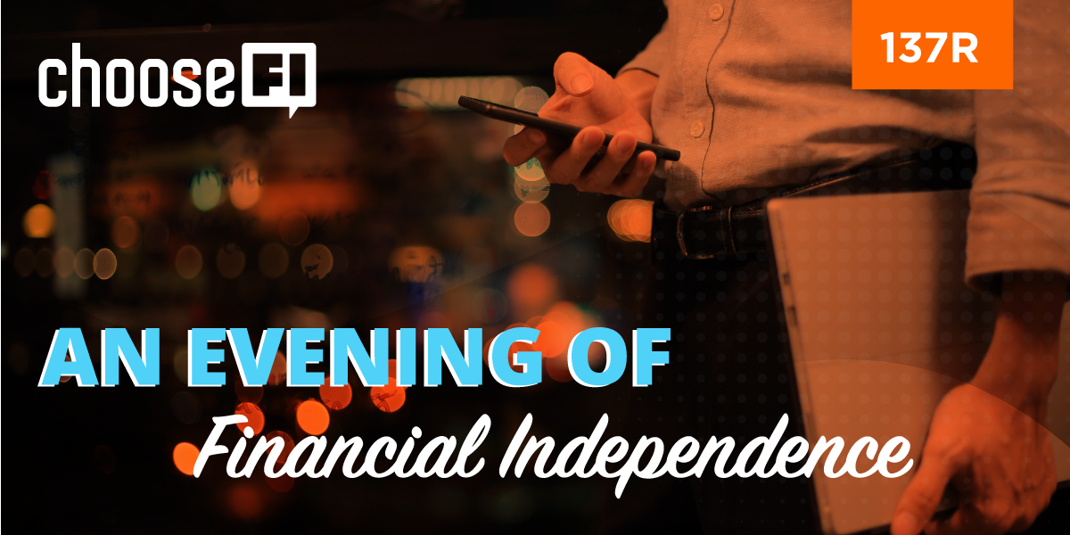 An evening of Financial Independence