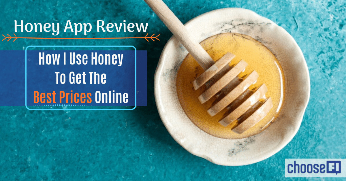 Honey App Review: How I Use Honey To Get The Best Prices
