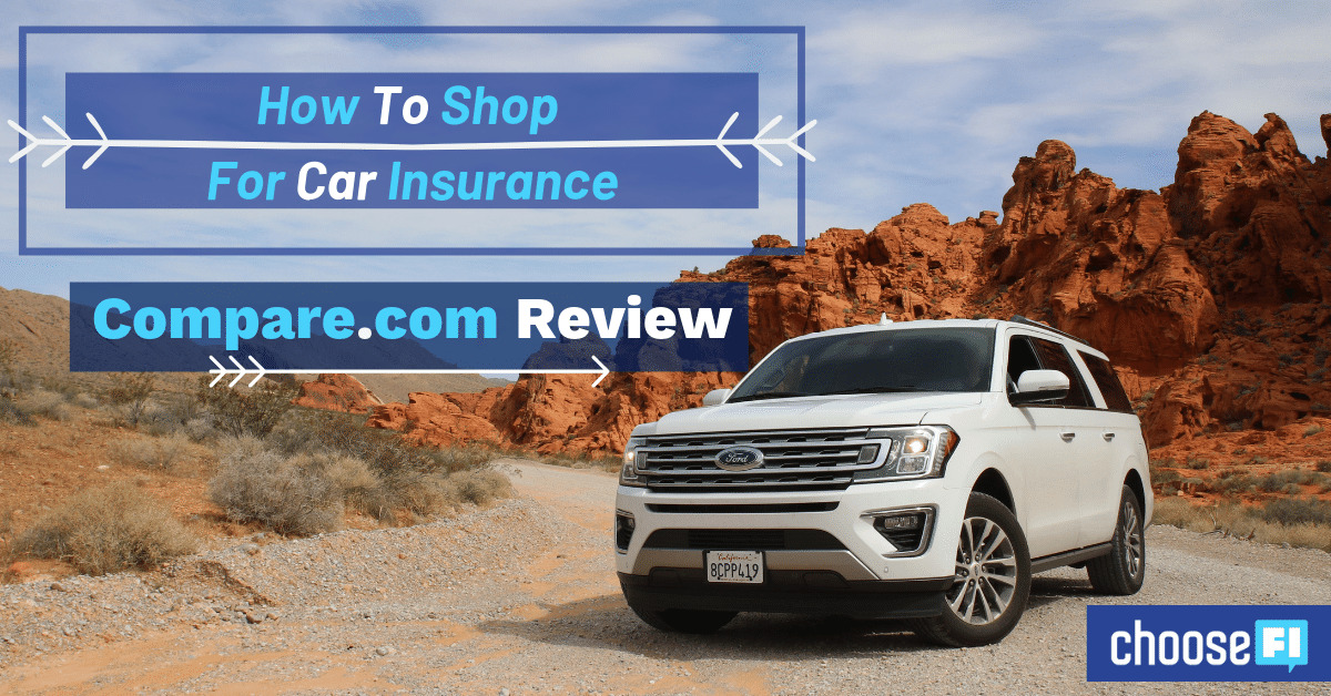 How To Shop For Car Insurance: Compare.com Review