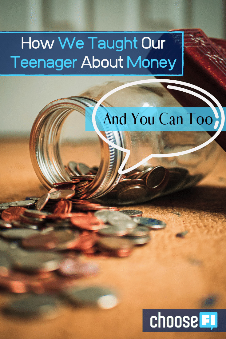 How We Taught Our Teenager About Money--And You Can Too