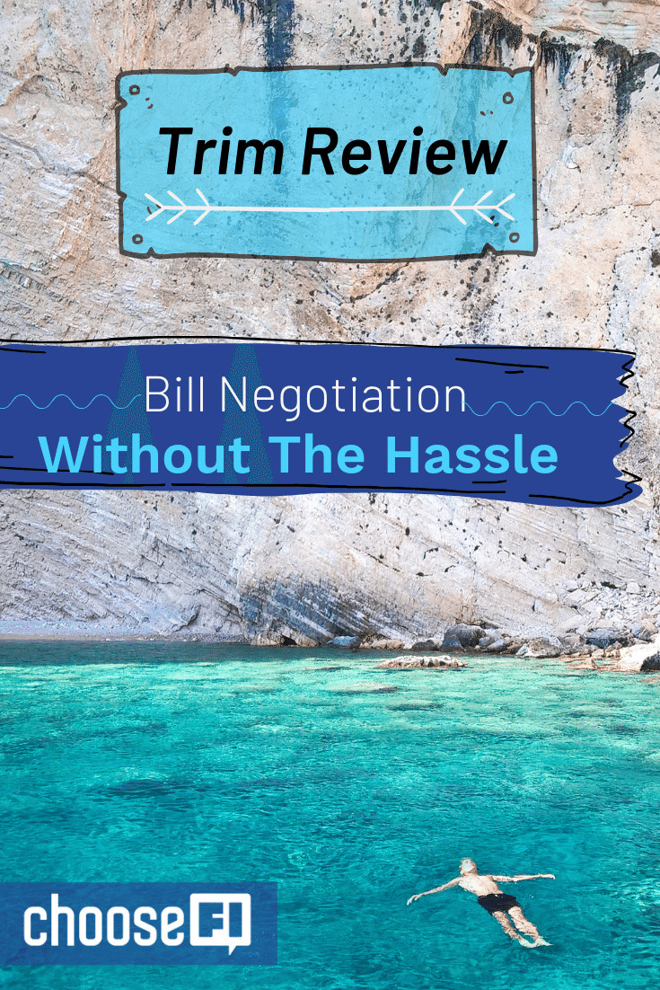 Trim Review: Bill Negotiation Without The Hassle
