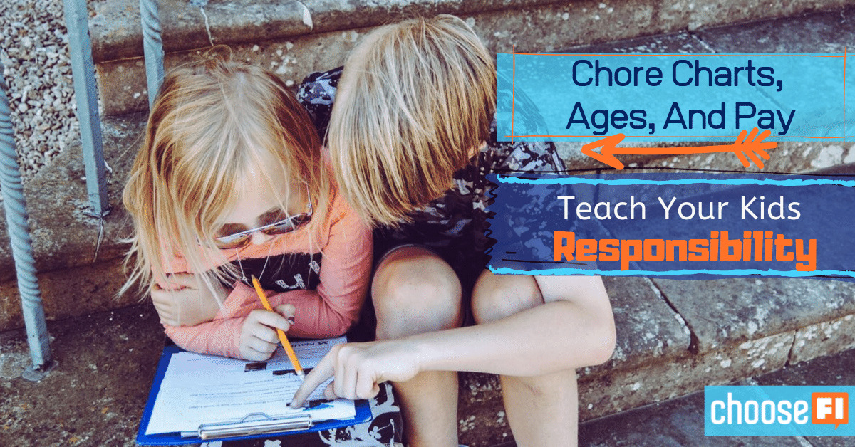 Chore Charts, Ages, And Pay Teach Your Kids Responsibility