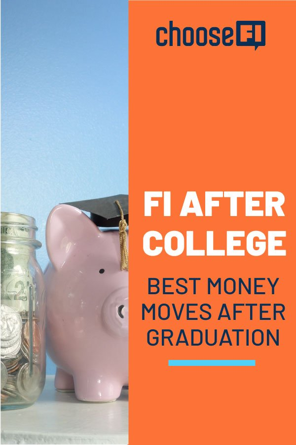 FI After College: Best Money Moves After Graduation