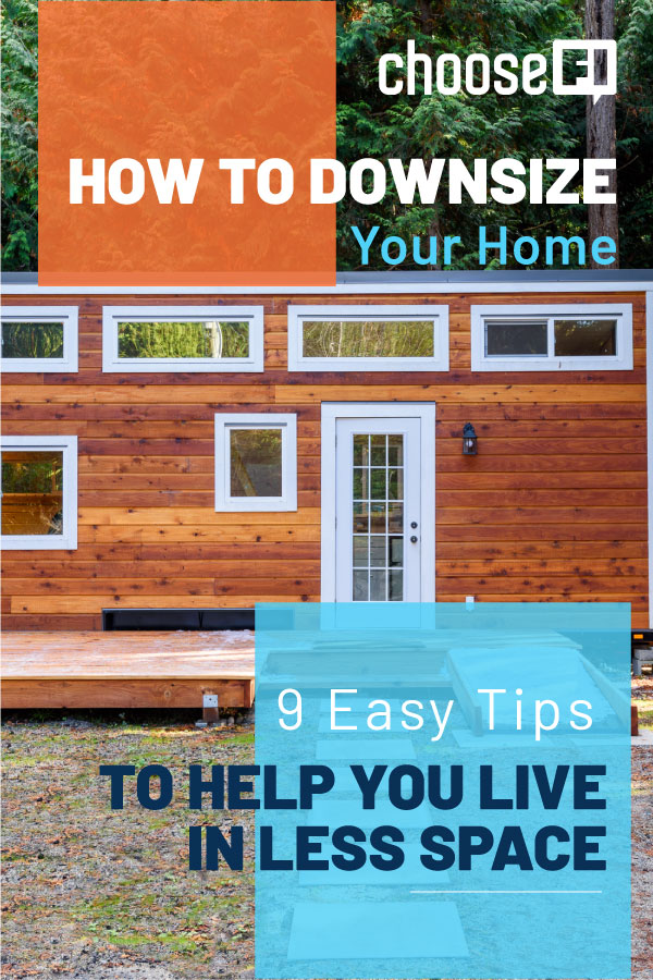 How To Downsize Your Home: 9 Easy Tips To Help You Live In Less Space
