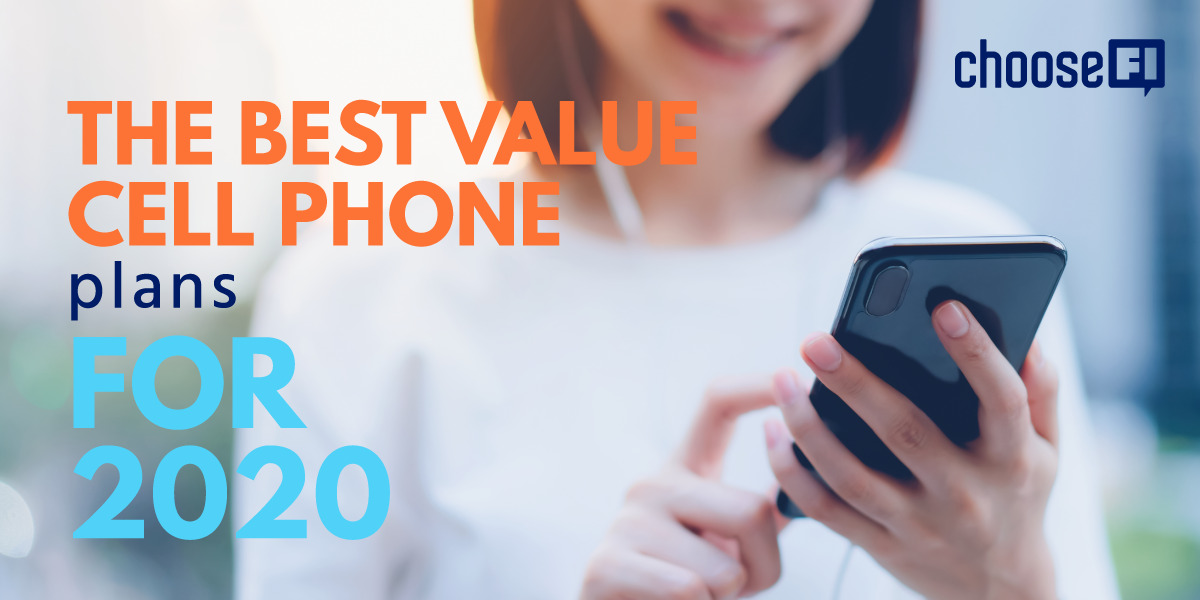 The Best Value Cell Phone Plans For 2020