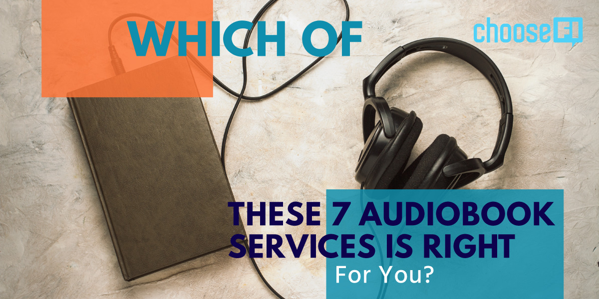 Which Of These 7 Audiobook Services Is Right For You?