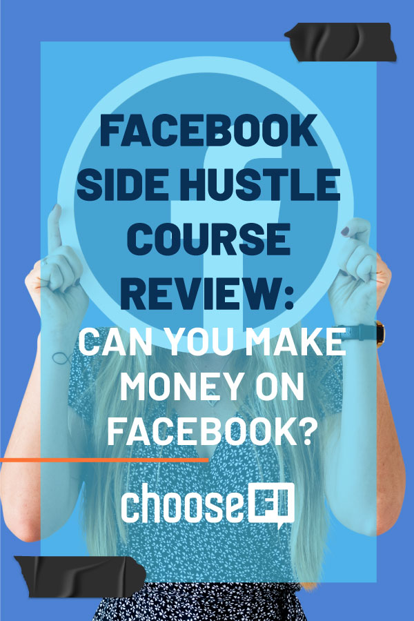 Facebook Side Hustle Course Review: Can You Make Money On Facebook?