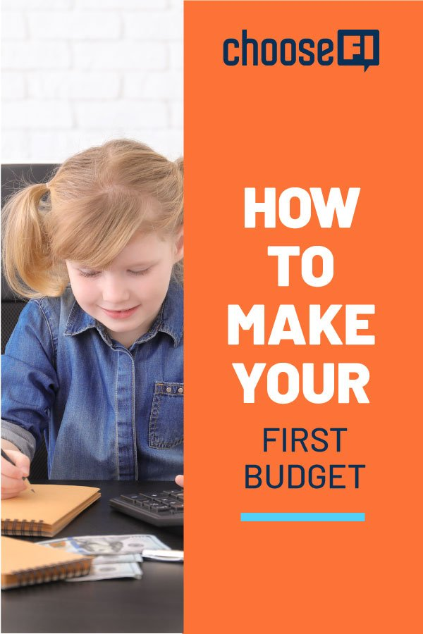 How To Make Your First Budget