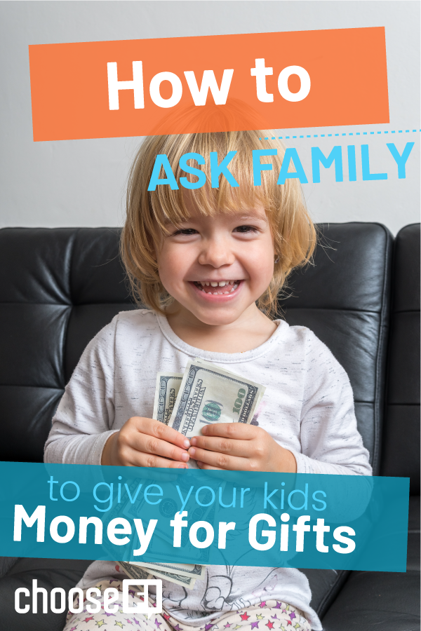 How To Ask Family To Give Your Kids Money For Gifts
