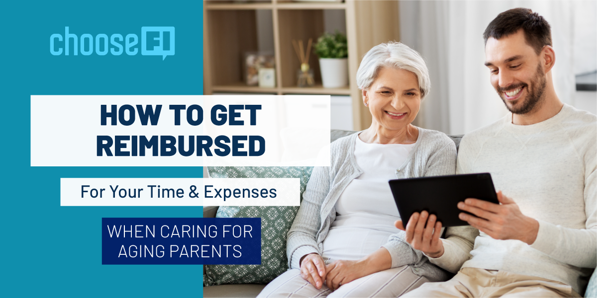 How To Get Reimbursed For Your Time And Expenses When Caring For Aging Parents