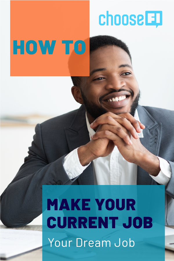 How To Make Your Current Job Your Dream Job