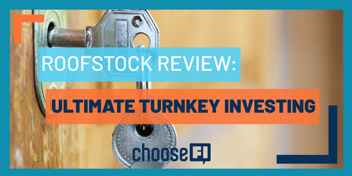 Roofstock Review: Ultimate Turnkey Investing