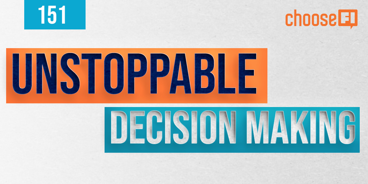 151 | Unstoppable | Creating A Framework For Decision Making With David Hauser
