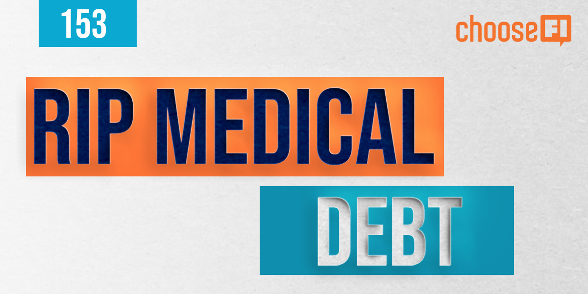 153 | RIP Medical Debt | An Inside Look At Debt Collection And Forgiveness