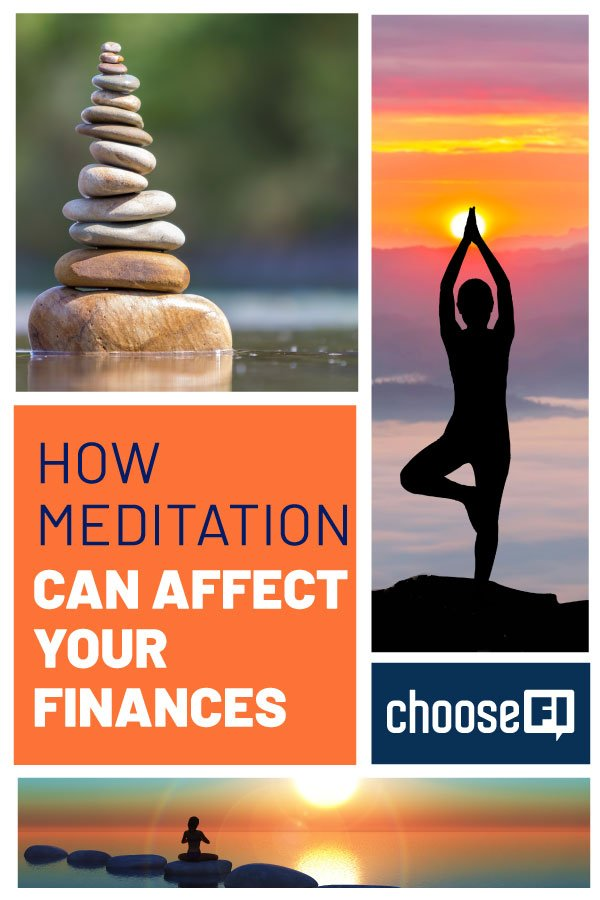 How Meditation Can Affect Your Finances
