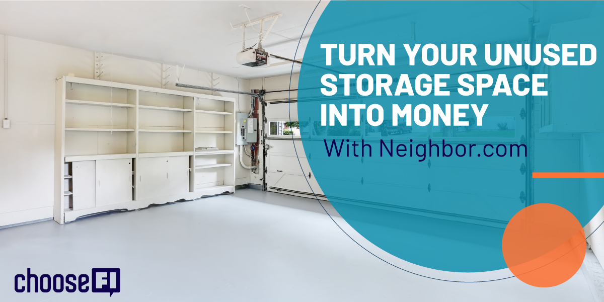 Turn Your Unused Storage Space Into Money With Neighbor.com