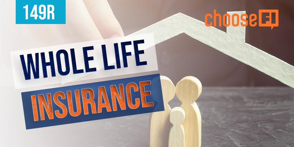 149R | Whole Life Insurance