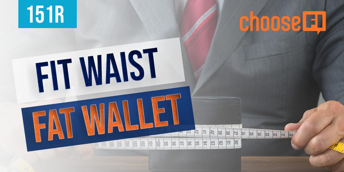 151R | Fit Waist Fat Wallet