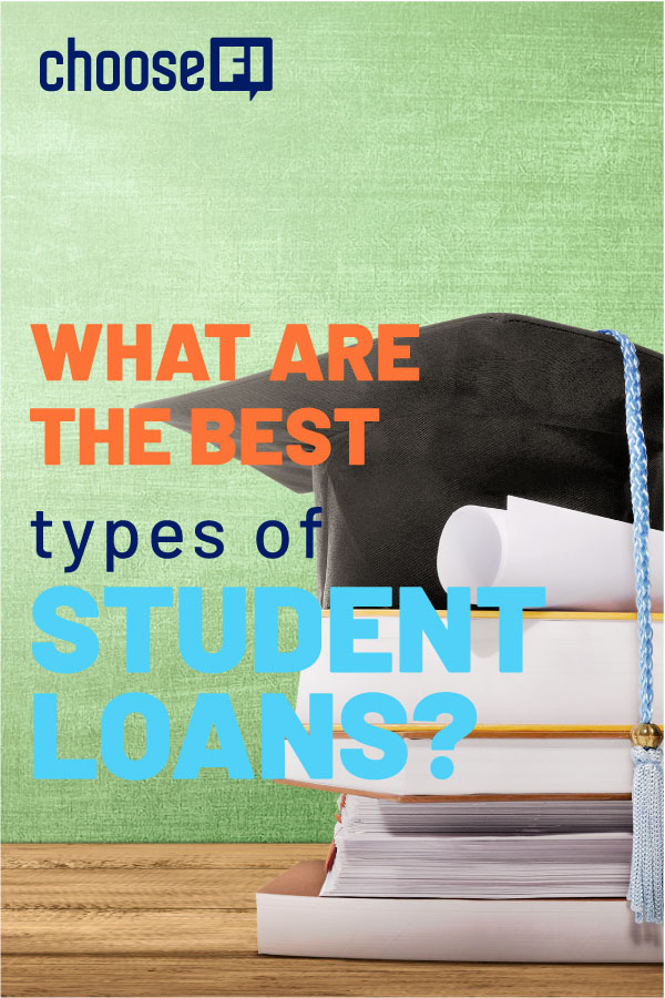 What Are The Best Types Of Student Loans?