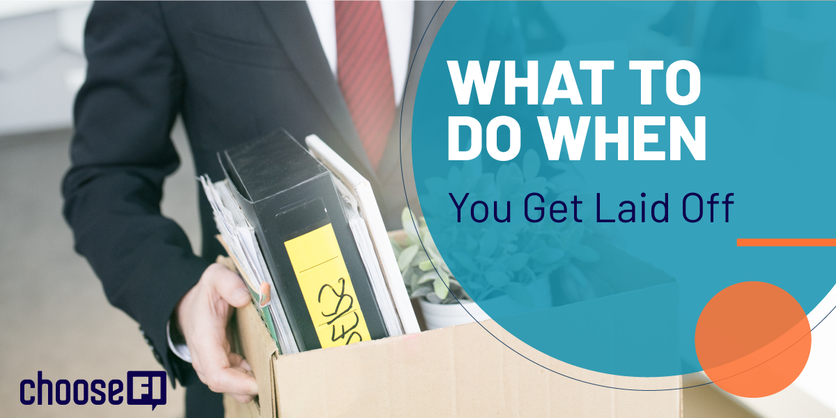 What To Do When You Get Laid Off