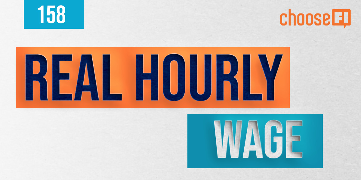 158 | Real Hourly Wage | The Frugal Engineers
