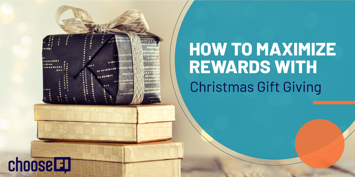 How To Maximize Rewards With Christmas Gift Giving