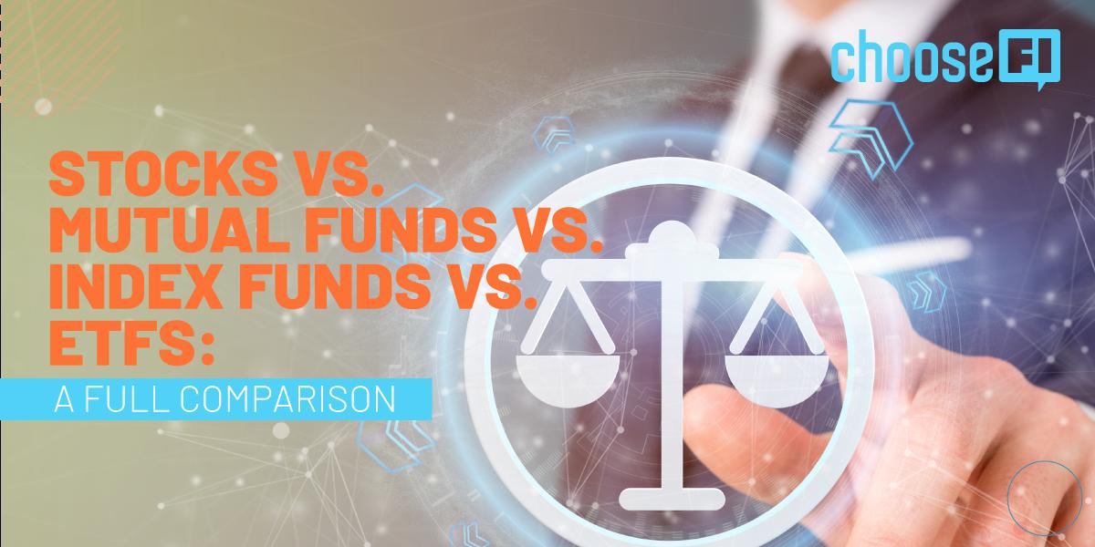 Stocks-vs.-Mutual-Funds-vs.-Index-Funds-vs.-ETFs