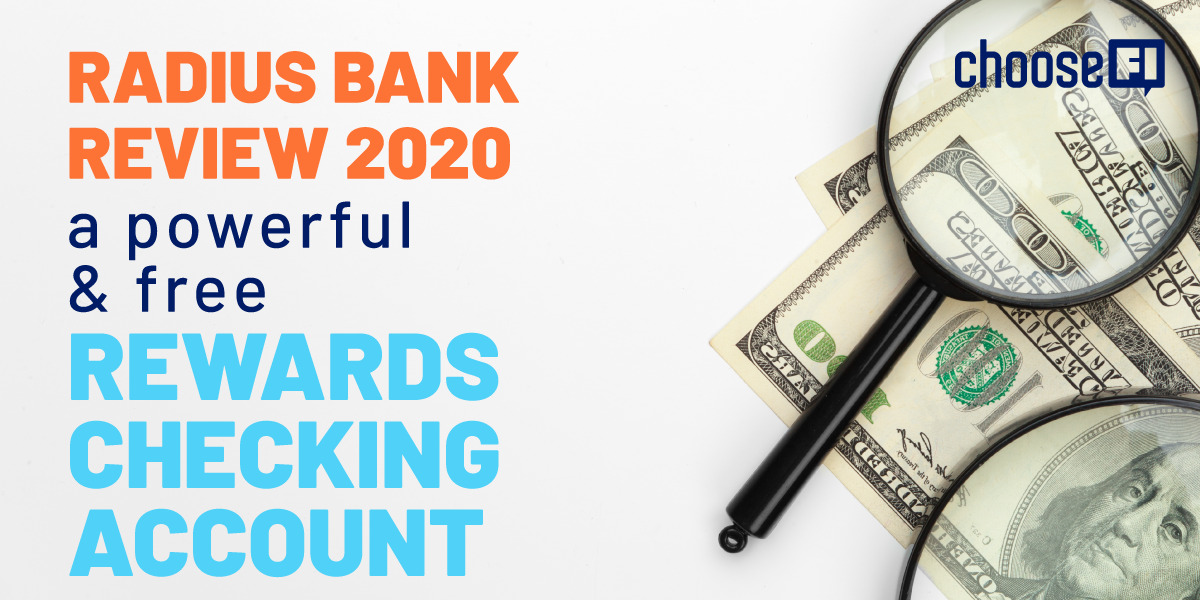 Radius Bank Review 2020--A Powerful & Free Rewards Checking Account