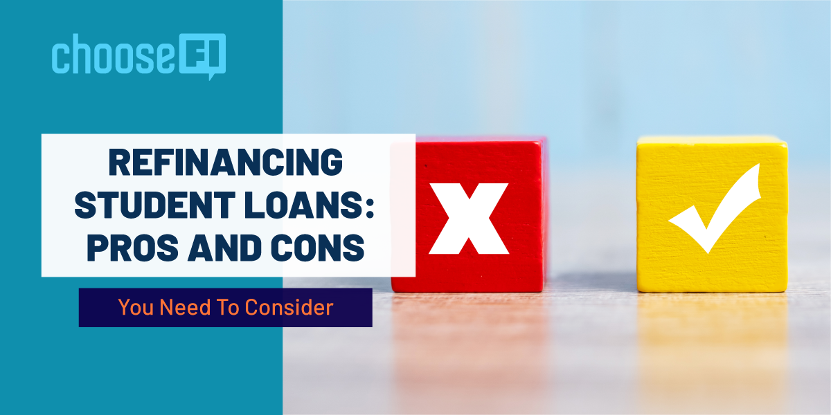 Refinancing Student Loans: Pros And Cons You Need To Consider
